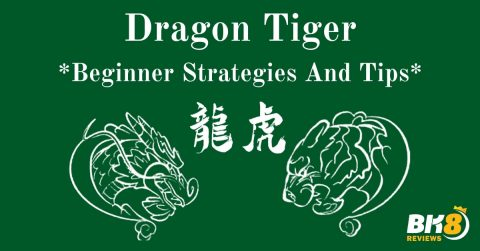 Learn To Play Live Dragon Tiger - Beginner Strategies And Tips