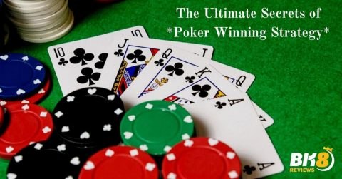 The Ultimate Secrets of Poker Winning Strategy